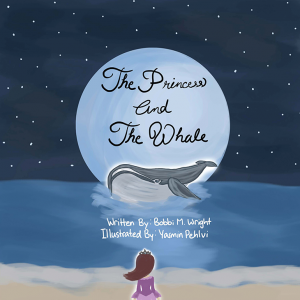 The princess and the whale by Bobbi Wright