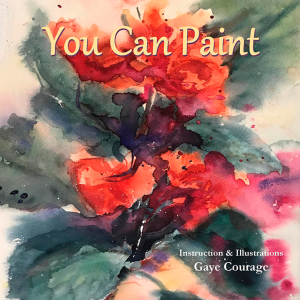 You Can Paint by Gaye Courage