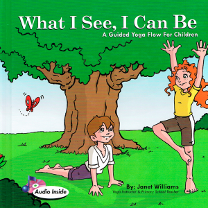 What I See I Can Be by Janet Williams