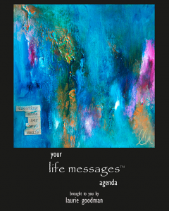 Life Messages Book Agenda by Laurie Goodman